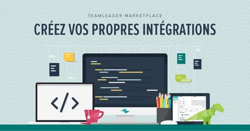 Marketplace Teamleader – Développez vos propres intégrations!